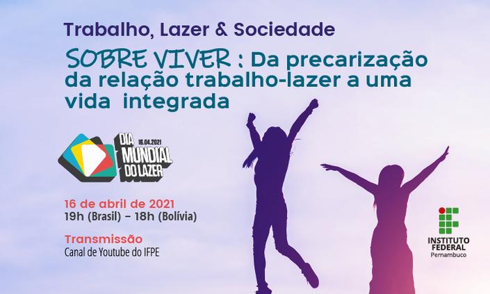 Em parceria, IFPE promove roda de diálogos para celebrar o Dia Mundial do Lazer