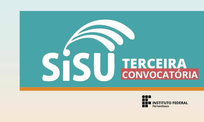 IFPE divulga 3ª convocatória da Lista de Espera do SiSU