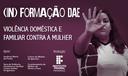 In formação DAE-Violência Doméstica e Familiar contra a Mulher 2019_Site.png