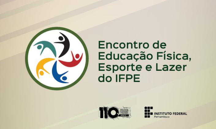 IFPE promove Encontro de Educação Física, Esporte e Lazer