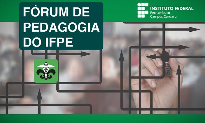IFPE promove segunda reunião do Fórum Permanente de Pedagogia