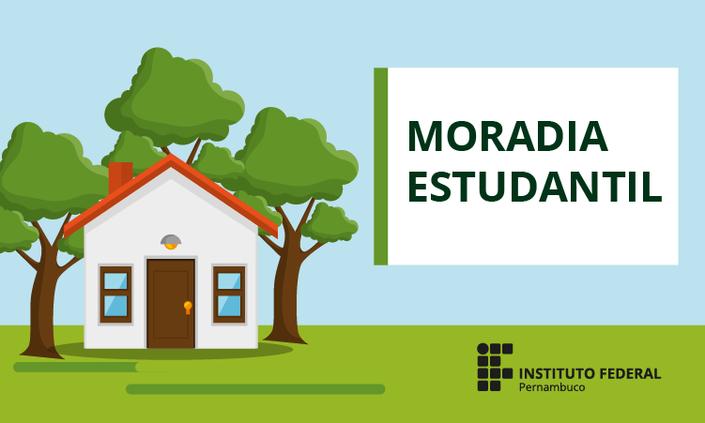 Programa de Moradia Estudantil abre vagas nos campi Barreiros e Belo Jardim
