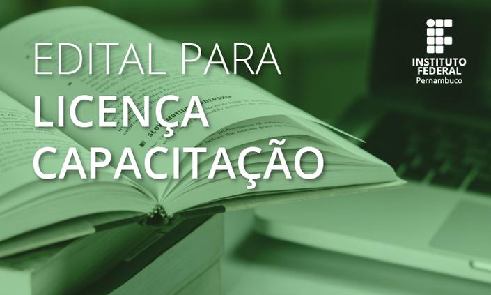 Publicado Edital que regulamenta afastamentos para capacitação