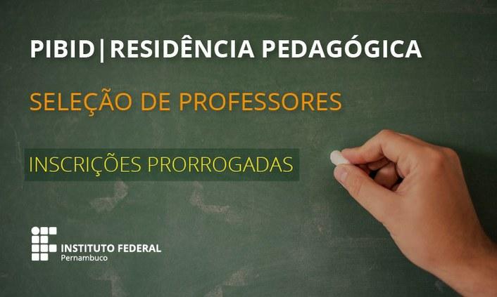 Seleção de docentes para atuar no Pibid e Residência Pedagógica tem inscrições prorrogadas