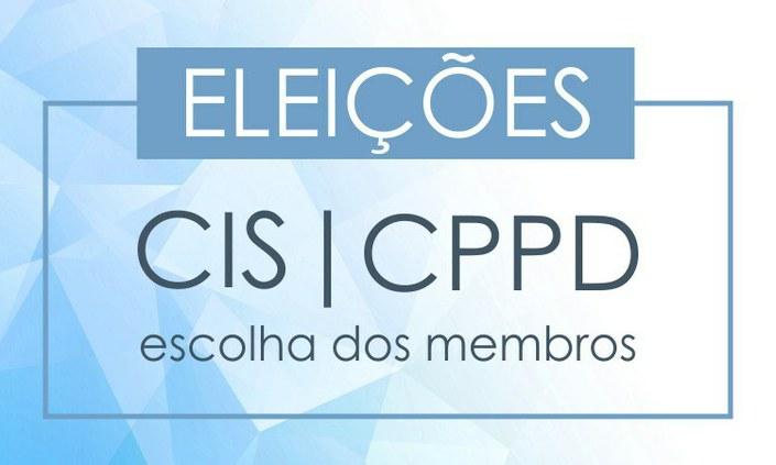 Começam inscrições para eleição de membros da CIS e CPPD
